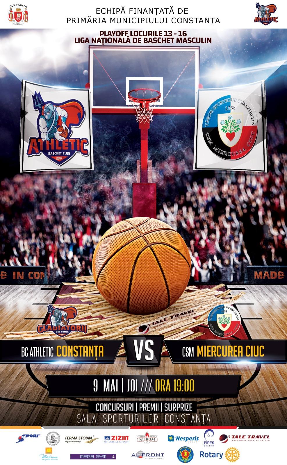 afis BC Athletic Constanta vs. CSM Miercurea Ciuc 09.05.2019