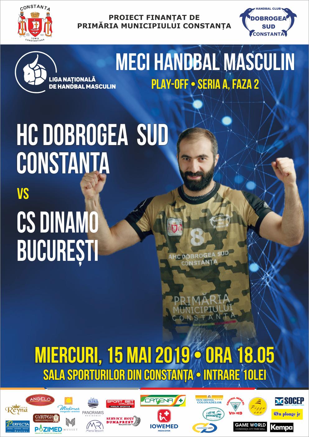 afis HC Dobrogea Sud Constanta vs. CS Dinamo Bucuresti 15.05.2019