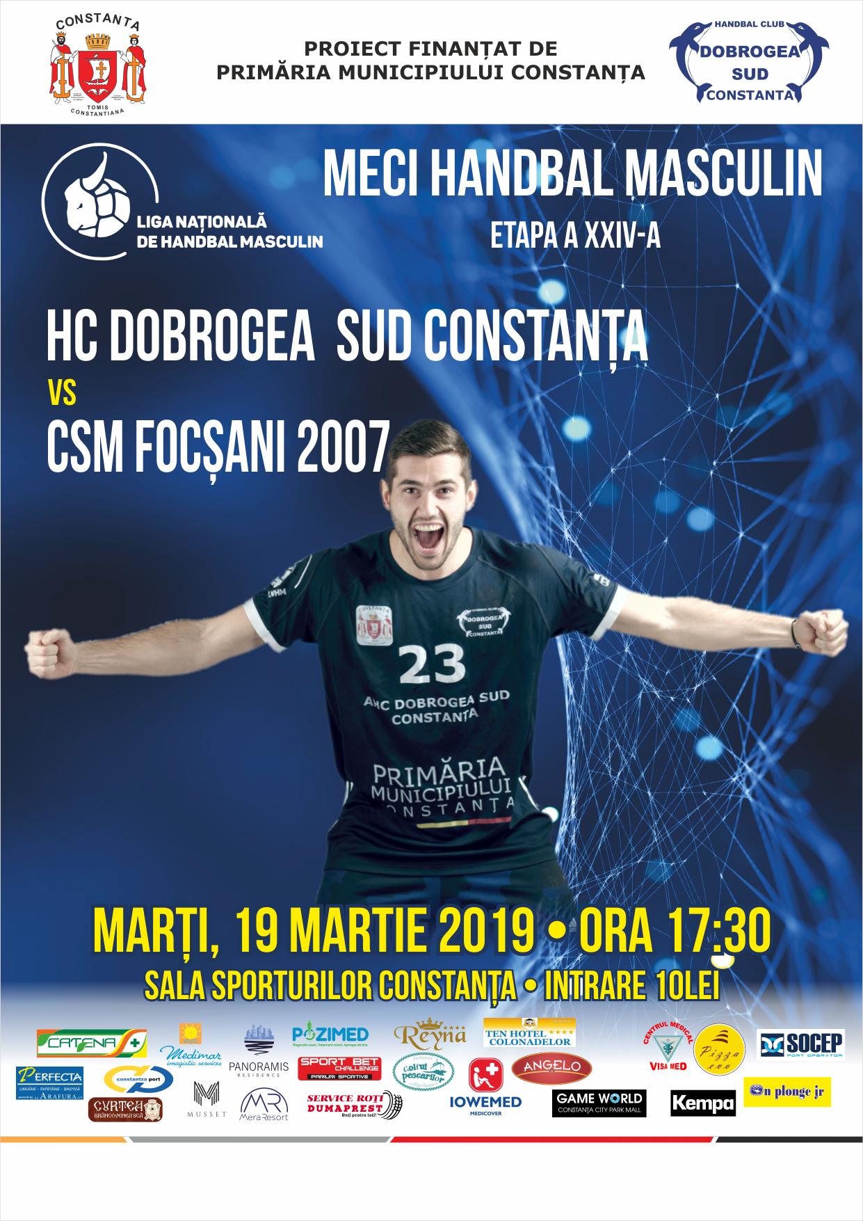 afis HC Dobrogea Sud Constanta vs CSM Focsani 2007 19.03.2019