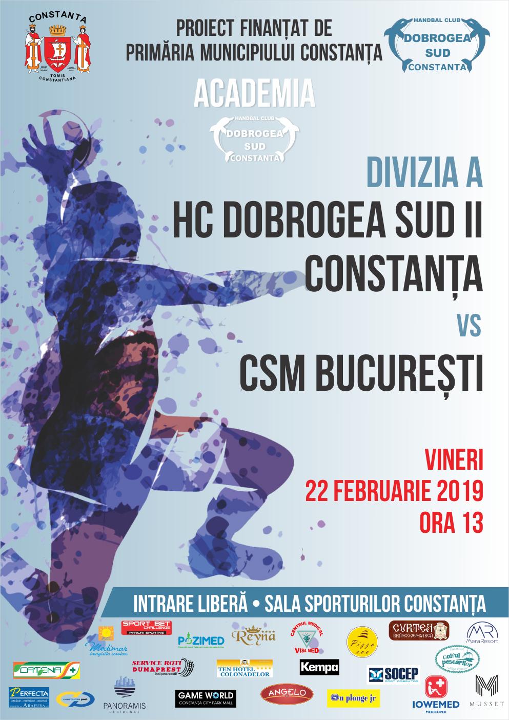 afis HC Dobrogea Sud II Constanta vs CSM Bucuresti 22.02.2019