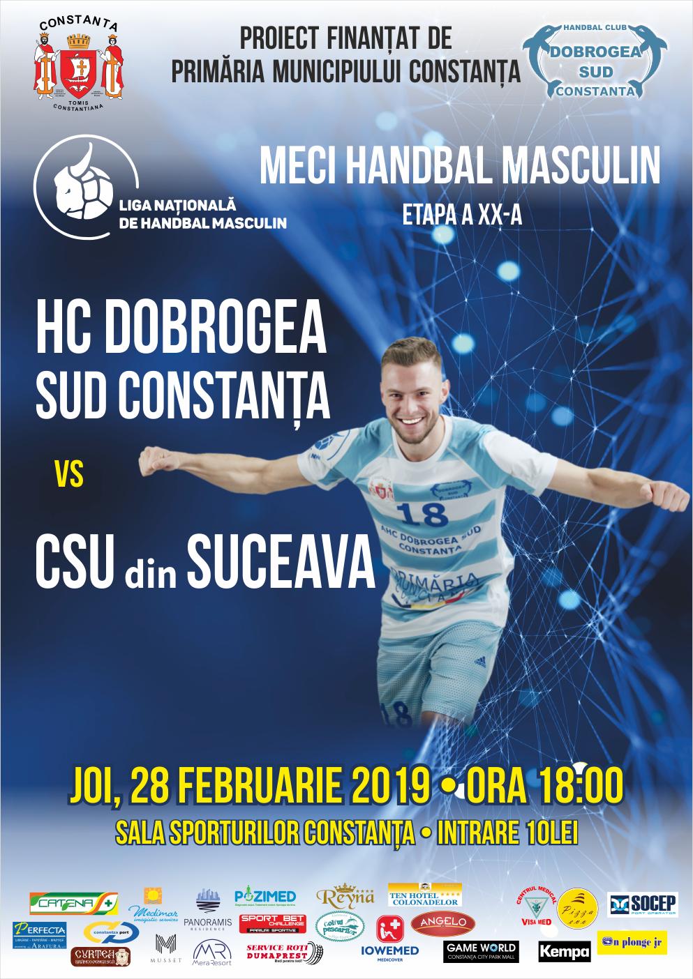 afis meci HC Dobrogea Sud Constanta vs. CSU din Suceava  28.02.2019
